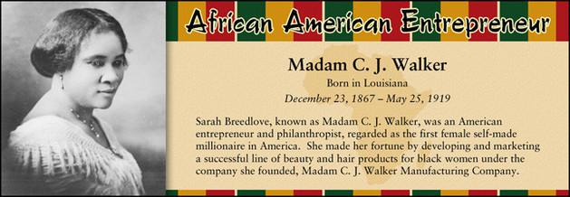 Madam C. J. Walker, African American Entrepreneur